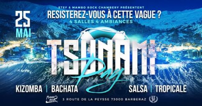 Flyer Tsunami DAY Salsa, Bachata Kizomba & Tropical